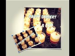 how to make mini dessert cups dinner party desserts sitni