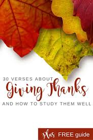 what does the bible say about giving thanks 30 bible verses on
