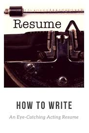 how to write acting resume 163 best best of theatre nerds images on pinterest musical tips to create an acting resume from a pro