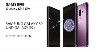 si e samsung so erhalten sie das neue samsung galaxy s9 vor dem offiziellem