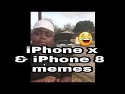 I Phone Memes - iphone x vs iphone 8 memes compilation youtube