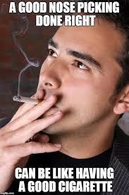 Smoking Memes - smoking a cigarette latest memes imgflip