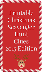 printable christmas scavenger hunt clues 2015 edition between