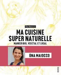 cuisine en naturelle vegan débutant et ma cuisine naturelle les editions se