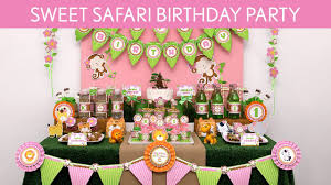 sweet safari birthday party ideas sweet safari b92 youtube
