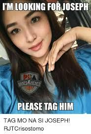 Meme Mo - im looking for joseph please tag him tag mo na si joseph