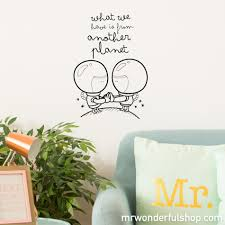 wall decals mr wonderful wall decal what we have is from another planet