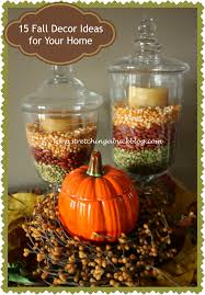 Decorations At Home by Ideas For Fall Decorating At Home Great Ideas For Fall Decorating
