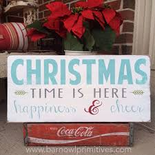 christmas time is here sign by barn owl primitives barn owl christmas time is here sign barn owl primitives home decor vintage inspired