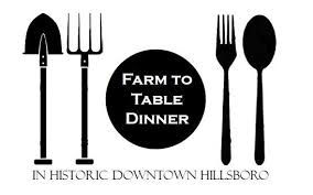 from farm to table hillsboro downtown farm to table dinner official website