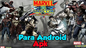 capcom apk marvel vs capcom apk 2017 para android