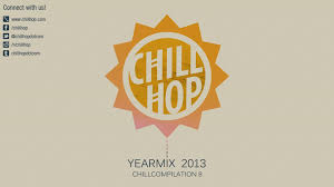 chillhop yearmix 2013 instrumental chill hiphop mix youtube
