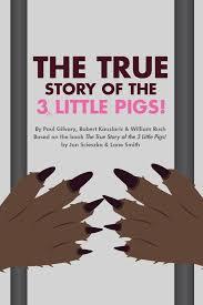 true story 3 pigs robert kauzlaric