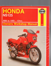 honda ns125 1986 to 1993 owners workshop manual u2013 wheels of time