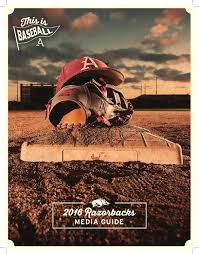 2016 razorback baseball media guide by university of arkansas