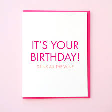 birthday drink wine funny birthday card wine card best friend birthday drink