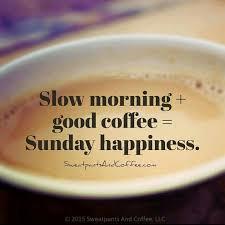 Sunday Morning Memes - image result for sunday coffee meme coffee stuff pinterest