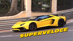 lamborghini aventador acceleration lamborghini aventador sv roadster sound acceleration in monaco