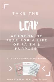 take the leap abandoning uncertainty for a life of faith