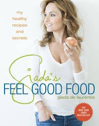 giada u0027s feel good food books giada de laurentiis