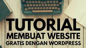 membuat website gratis menggunakan wordpress tutorial membuat website gratis menggunakan wordpress youtube
