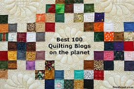 Quilt Pattern Websites | quilt blogs best 100 list find popular quilting websites and