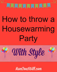 How To Read A House Plan How To Throw A House Warming Party Plan The Perfect Housewarming