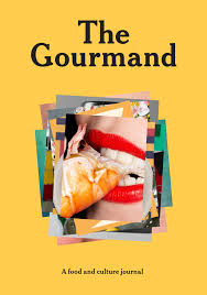gourmand magazine cuisine the gourmand a food and culture journal creative journal