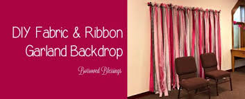 backdrop fabric diy fabric ribbon garland backdrop borrowed blessingsborrowed