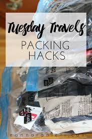 Packing Hacks by Tuesday Travels Packing Hacks Change With Us