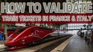 Italy At High Speed By by How To Validate Train Tickets In France U0026 Italy Youtube