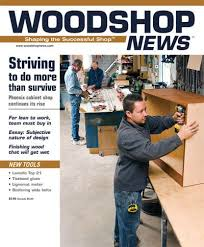 Fine Woodworking Magazine Discount by Woodshop News Magazine Subscription Discount Magazines Com