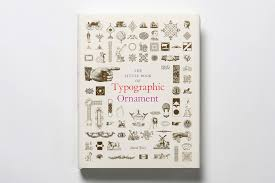 the book of typographic ornament ernest journal