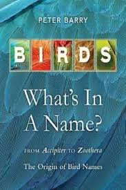 what s birds what s in a name by peter barry 9781925546040