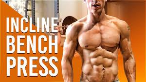 5 advanced training tips for incline bench press kinobody