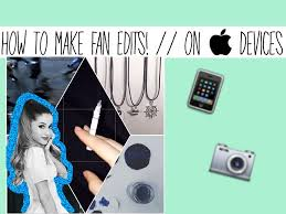 how to make fan edits how to make a fan edit youtube