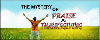 the mystery of praise and thanksgiving spiritman mindset clinic