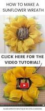 Sunflower Mesh Wreath Sunflower Wreath Tutorial Sunflower Wreaths Wreath Tutorial And