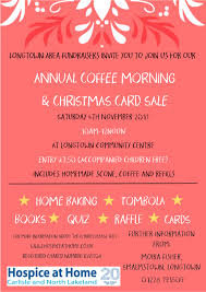 hospice at home annual longtown coffee morning card sale