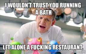 Chef Ramsy Meme - gordon ramsay memes funniest meme collection from the angriest chef