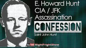 Jfk E Howard Hunt Jfk Confession History Documentary Saint John