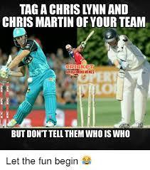 Chris Martin Meme - tag a chrislynn and chris martin of your team cricket sledgesand