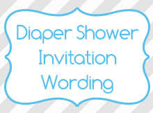 Party Invitation Wording Diaper Shower Invitation Wording Birthday Invitation Wording