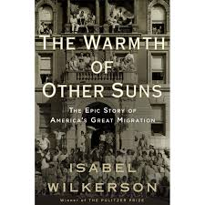 the warmth of other suns the epic story of america u0027s great