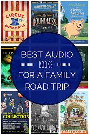 best audio books for a family road trip kids are a trip
