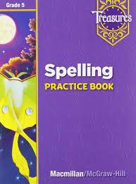 treasures spelling practice book grade 5 macmillan mcgraw hill