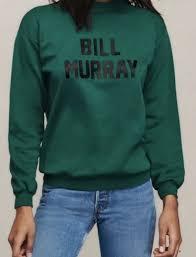 murray sweater bill murray sweatshirt haim bill murray sweatshirt