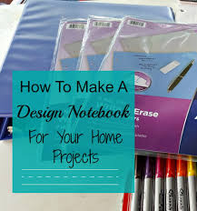 how to make a design notebook for your home projects modern on