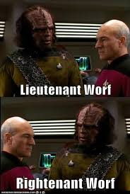 Worf Memes - lieutenant worf name puns know your meme