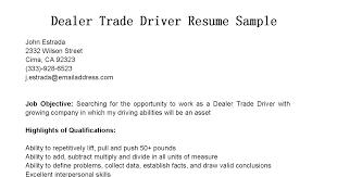 Driver Resume Samples by Driver Resumes Dealer Trade Driver Resume Sample